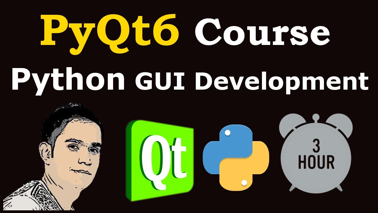 PyQt6 Course For Beginners [Python GUI Framework PyQt ]