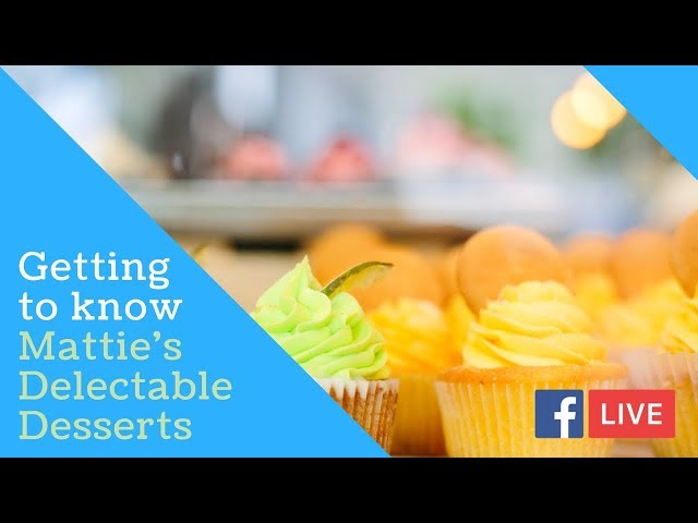 Getting to know Mattie's Delectable Desserts in Sanford FL