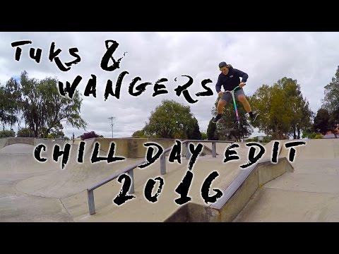 Tuks & Wangers - CHILL DAY EDIT