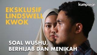 Eksklusif Lindswell Kwok: Soal Wushu, Berhijab, dan Menikah