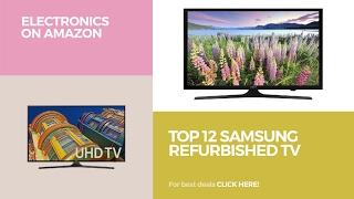 Top 12 Samsung Refurbished TV // Electronics On Amazon