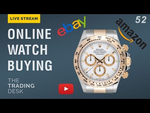The Future Of Watch Trading - Ebay, YouTube, And More | The Trading Desk