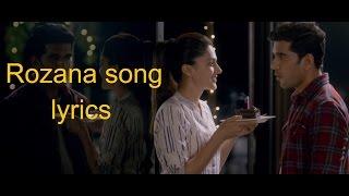 Rozana Lyrics Song | Naam Shabana | Akshay Kumar,Taapsee Pannu I Shreya Ghoshal& Rochak Kohli