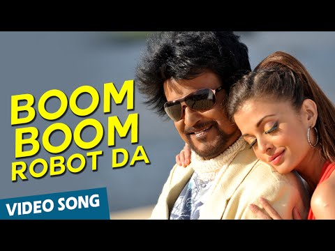 Boom Boom Robot Da Official Video Song | Enthiran | Rajinikanth | Aishwarya Rai | A.R