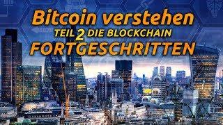 Bitcoin verstehen - Teil 2 Die Blockchain für Fortgeschrittene