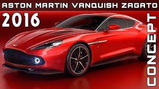 Aston Martin Vanquish Zagato Concept 2016 Videos