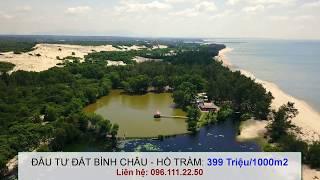 Đầu tư đất lớn Hồ Tràm - Bình Châu
