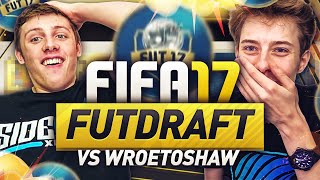 NEW FIFA 17 ULTIMATE TEAM DRAFT VS WROETOSHAW