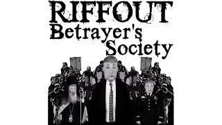 Riffout - Betrayer's Society (O...