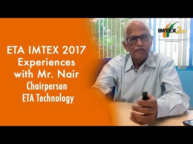 ETA IMTEX 2017 Erfahrungen mit Herrn Nair, Vorsitzender, ETA Technology