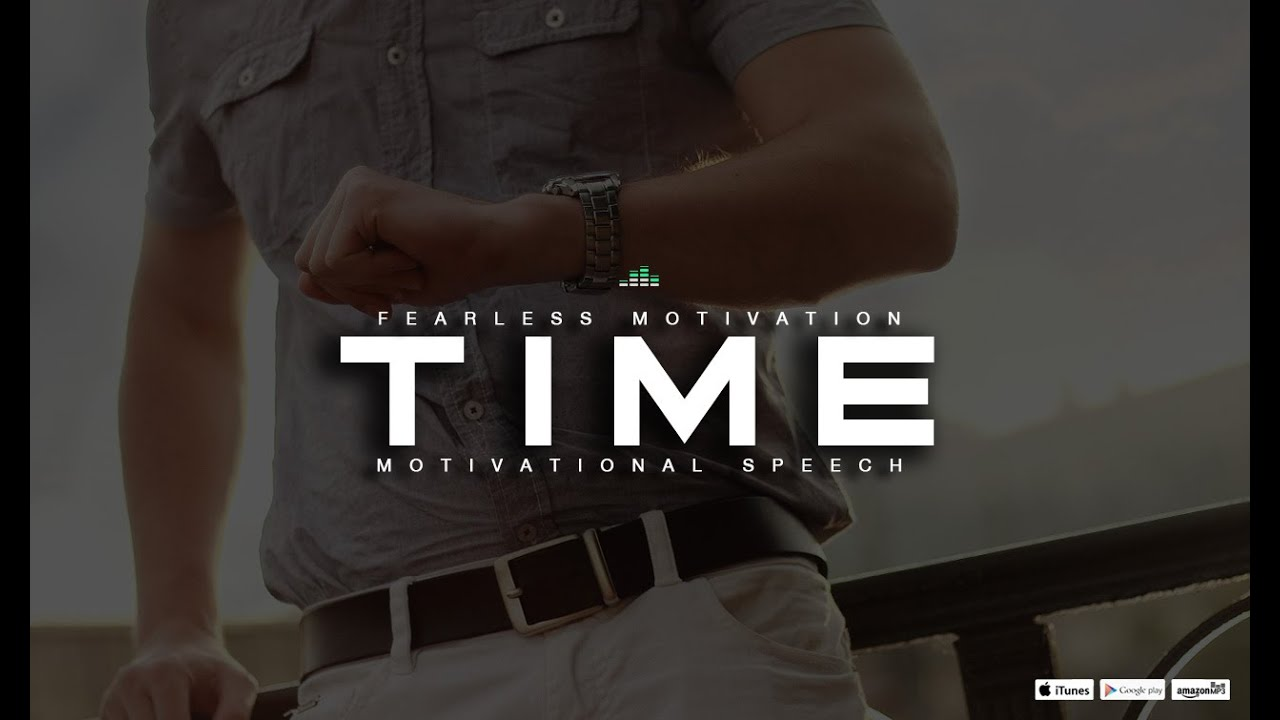 Time Motivational Video Ft. Eddie Pinero