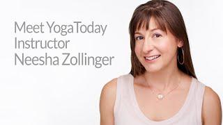 Get to know YogaToday instructor Neesha Zollinger