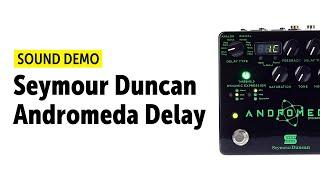Seymour Duncan P/édale ANDROMEDA Dynamic Delay