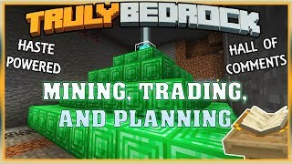 Truly Bedrock S1 EP09 : Mining, Trading, and Planning [ Minecraft, MCPE, Bedrock Edition ]