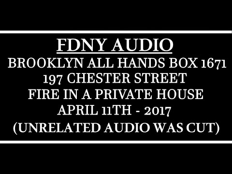 FDNY - Audio - Brooklyn All Hands Box 1671 - 4/11/17