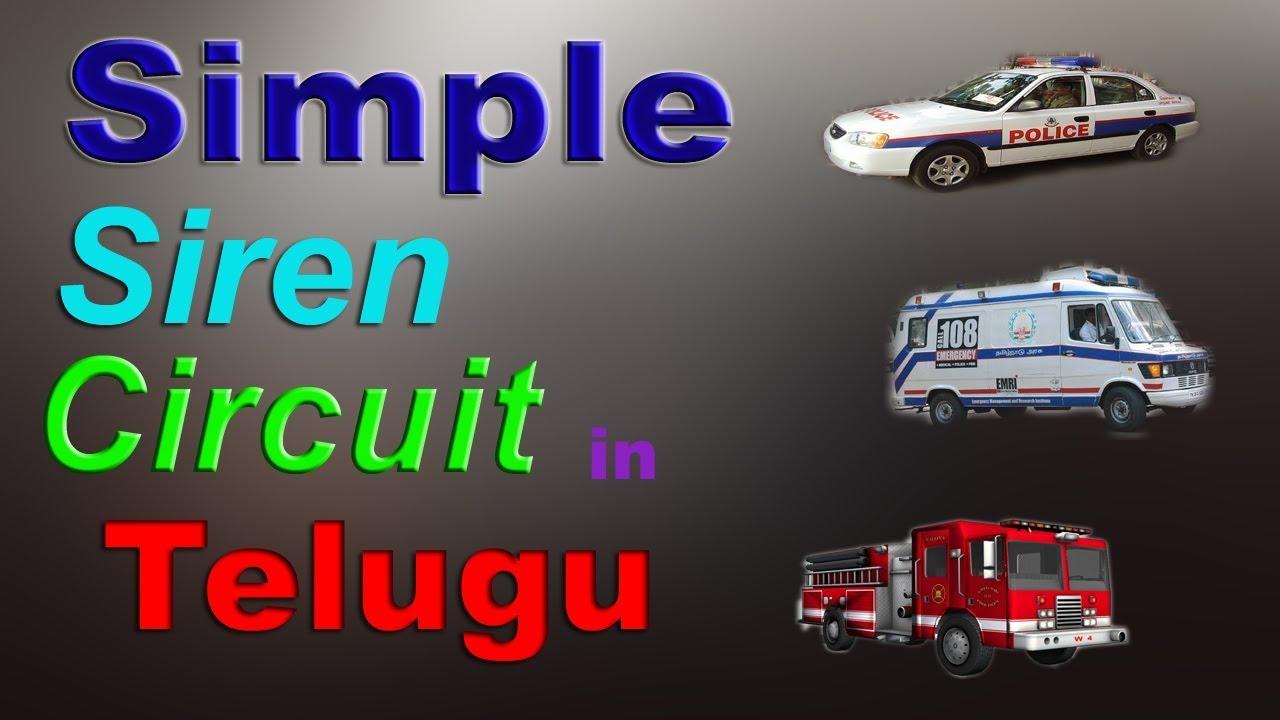 medium resolution of simple siren circuit using lm3561 ic in telugu