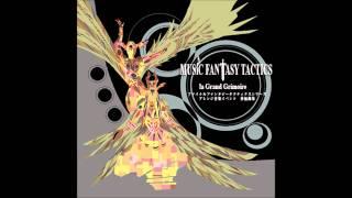 Music Fantasy Tactics: Le Grand Grimoire - Antipyretic -Liquid Trance Mix-