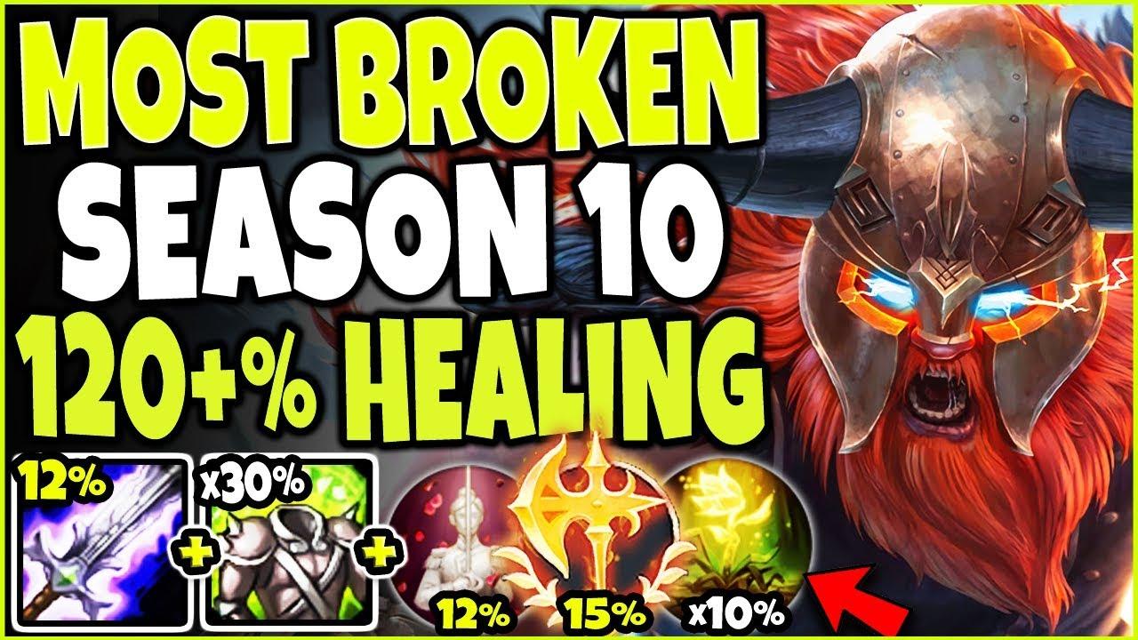Most Broken Season 10 Olaf Build 120 Healing Best Lol Top Lane Conqueror Olaf S10 Gameplay Youtube