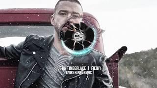 Justin Timberlake - Filthy (Barry Harris Remix)