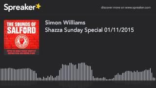 Shazza Sunday Special 01/11/2015 (part 2 of 6)