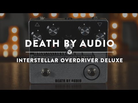 Death by Audio Interstellar Overdriver Deluxe | Reverb Demo Video