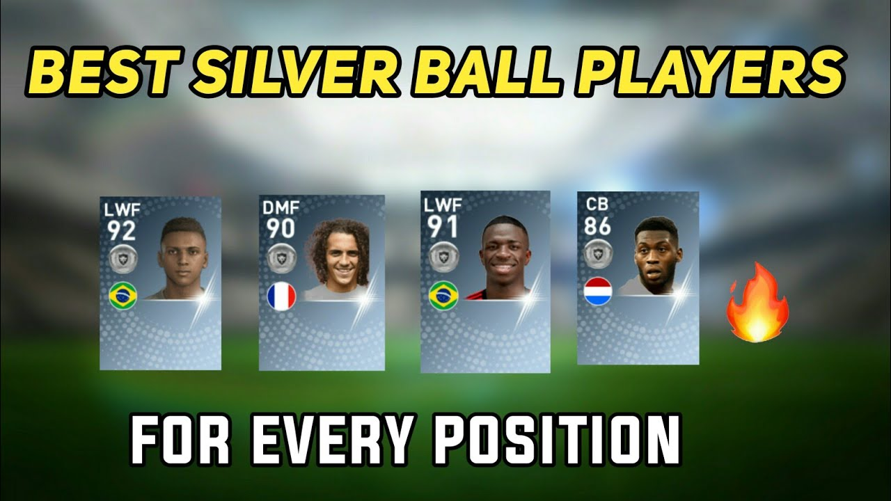 Best Silver Ball Players For Every Position   PES 2019 Mobile