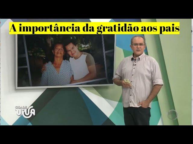 Gratidão aos  pais- Um relato de Luis Oblanche na TV Cidade Verde -SBT