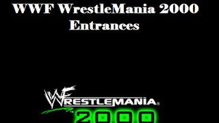 WWF Wrestlemania 2000 (Nintendo 64) -  Entrances