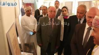 بالفيديو : الامين العام احمد ابو الغيط ووزير الثقافة يتفقدان معرض الوثائق بجامعة الدول العربية