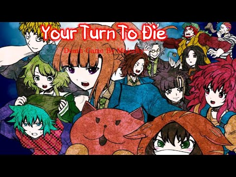 Your Turn To Die -Death Game By Majority- (Part 1) CH 1 Part 1 Beginning |