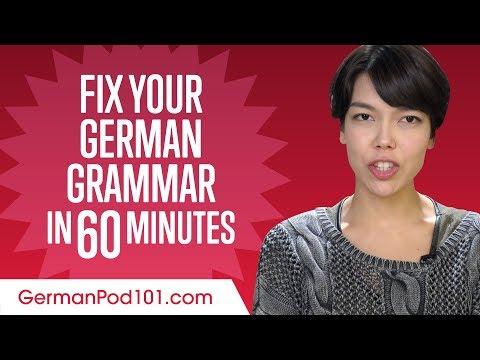 Fix Your German Grammar in 60 Minutes