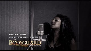 "Alexandra Burke - ""I Will Always Love You"" #TheBodyguardMusical"