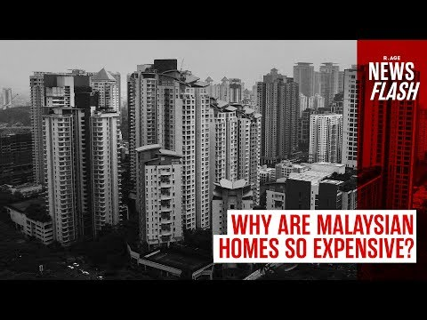 Why are Malaysian homes so expensive? | NEWSFLASH