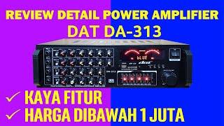 Review Detail Power Amplifier DAT DA 313 fitur lengkap harga dibawah 1juta