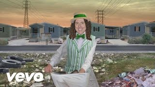 """Weird Al"" Yankovic - Whatever You Like (Parody of ""Whatever You Like"" by T.I.)"
