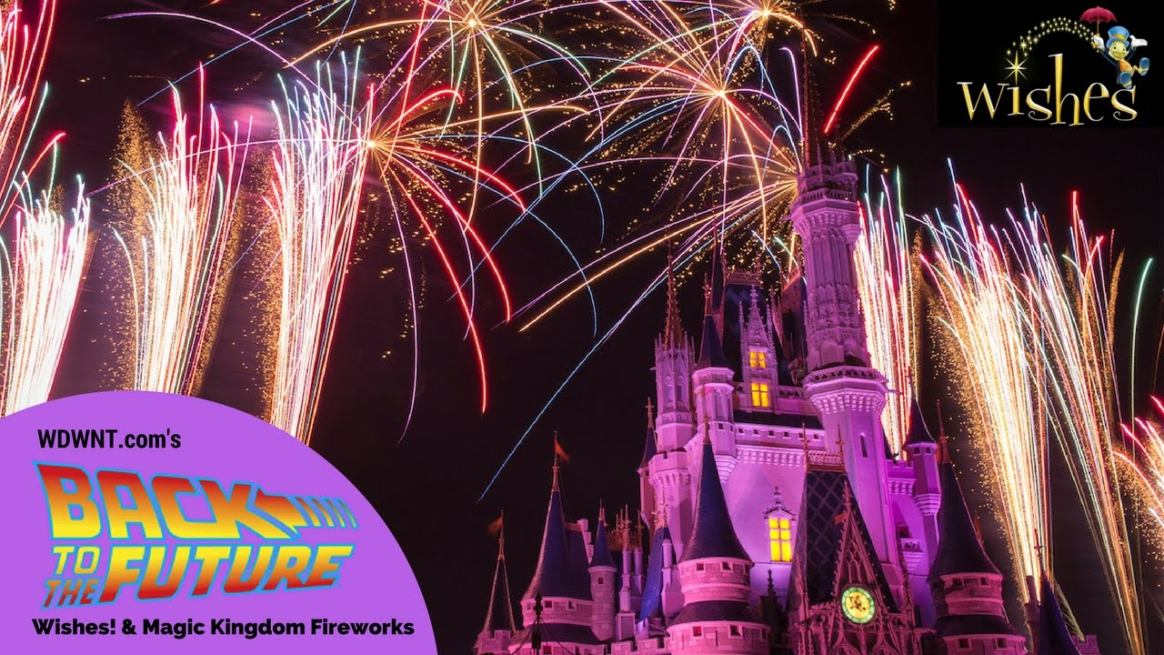 the-history-of-wishes-and-magic-kingdom-fireworks-wdwnt-back-to-the-future-live