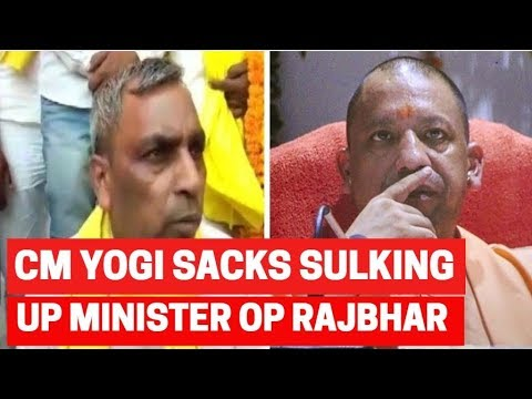 Yogi Adityanath sacks sulking UP minister OP Rajbhar from Cabinet