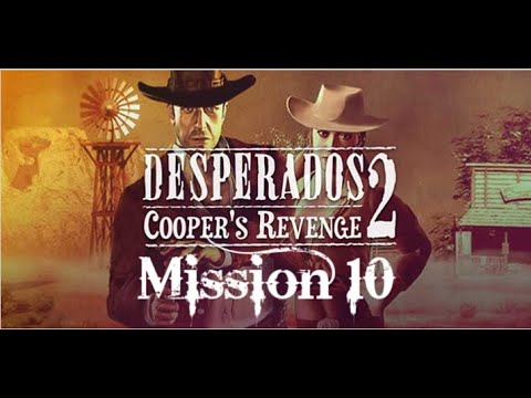 Desperados 2 Cooper S Revenge 2019 05 21 19 09 34 02 Youtube