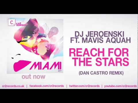 DJ Jeroenski ft. Mavis Aquah - Reach For The Stars (Dan Castro Remix)