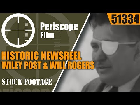 HISTORIC NEWSREEL  WILEY POST & WILL ROGERS   U.S. MARINES IN CHINA 51334