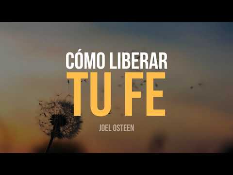 Download Youtube: Cómo Liberar tu Fe - Por Joel Osteen