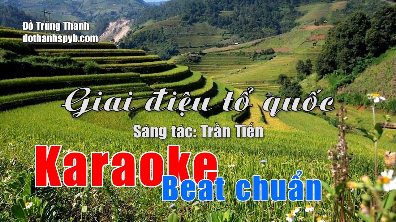 Karaoke Giai điệu tổ quốc - Sáng tác: Trần Tiến, Beat chuẩn