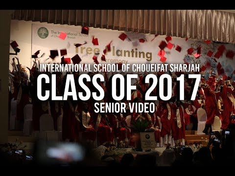 ISC Sharjah Senior Video - Class of 2017