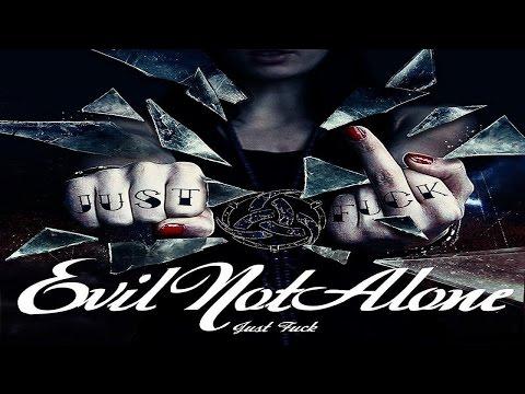 Evil Not Alone - Just Fuck (2012) [Nu Metal/Rapcore] (Full Album)