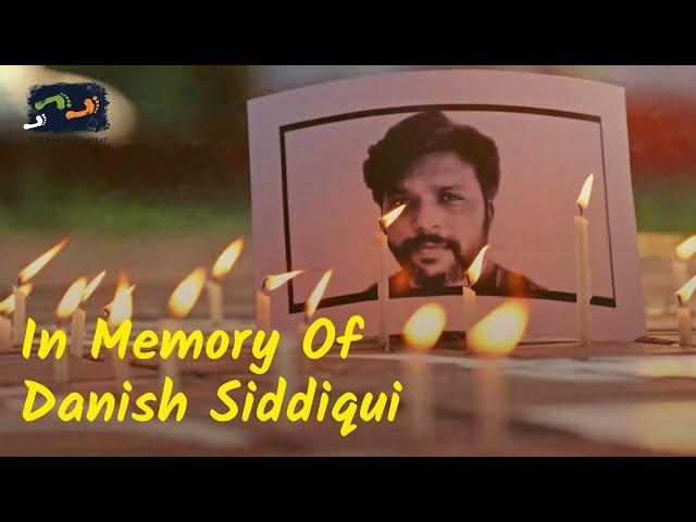 In Memory Of Danish Siddiqui | Karwan e Mohabbat