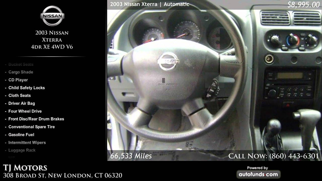 Used 2003 nissan xterra tj motors new london ct sold for Tj motors new london ct