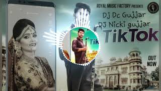 Tik Tok (Ajay hooda hariyanvi song) full hard punch mix DJ dc and Nicki gujjar (download link)