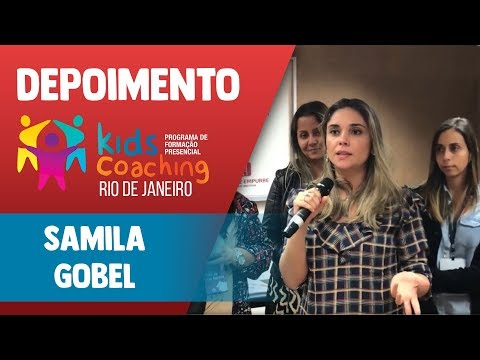 Kids Coaching Presencial Rio de Janeiro - Depoimento Samila Goebel