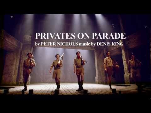 Privates on Parade - Noël Coward Theatre