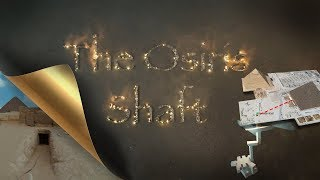 Тайна шахты Осириса/ The Osiris Shaft